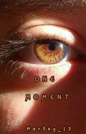 One moment by MarSky_13