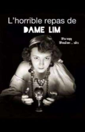 L'Horrible Repas de Dame Lim  by kizlanae