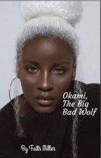 Okami, the Big Bad Wolf  by QueenArmani21