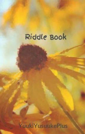 Riddle Book by YuukiYusuukePlus