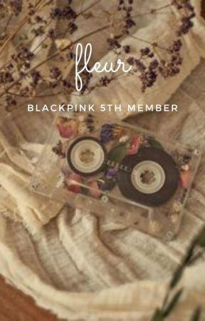 FLEUR // BLACKPINK by pinkwolf10