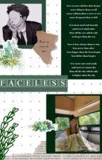 faceless | dreamwastaken by sunnysaps