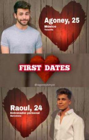 FIRST DATES (OS Ragoney) by ragoneyismyot