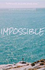 Impossible - KOTLC Fanfiction by somerandomhuman88