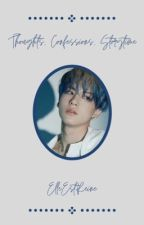 Thoughts, confessions & storytime by ElleEstReine