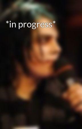 *in progress* by sadboishelby