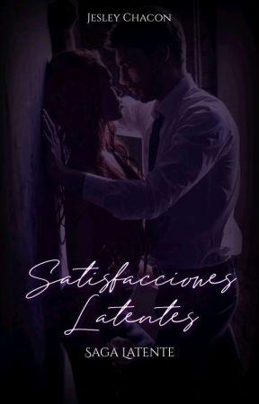 Satisfacciones Latentes (SL) [Libro I] by JesleyVChacon