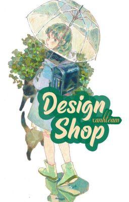 Shop Design |Xanh Team| [ĐÓNG]
