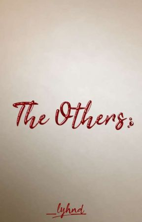 The Others by _Lyhnd_