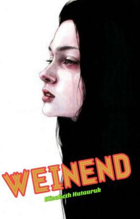 WEINEND (On Going) by ElizzHtrk