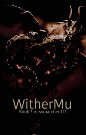 Withermu: Book 3 to the Sky Army Series