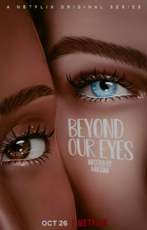 Beyond Our Eyes by maryymm05