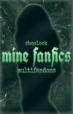 Mine Fanfics ✒ Multifandons by sboolock
