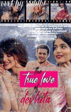 A True Love Of : Devhita  by crazy_for_dev