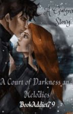 A Court of Darkness and Melodies by _BookAddict79