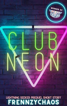 CLUB NEON by FrennzyChaos