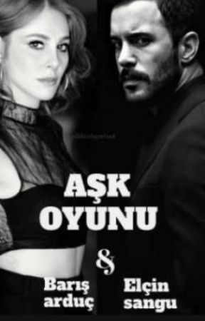 AŞK OYUNU by defomelbarh02
