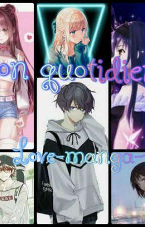 Mon Quotidien  by love-manga-love