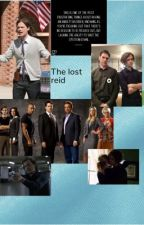 The lost ried (criminal minds fanfic ) by LeahBendel