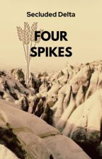 Four Spikes by SecludedDelta