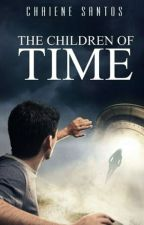 The Children of Time by chaienesantoswriter