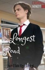 The Longest Road [Spencer Reid x Reader] by _LadyL_