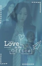 Love in the office |MiChaeng| by natashaparkkk