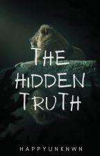 The Hidden Truth by happyunknwn