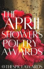 The April Showers Poetry Awards by thespiceawards