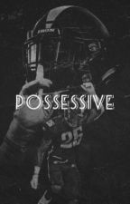 Possessive by smileall_days