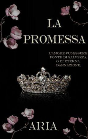 La Promessa by AriaWriter