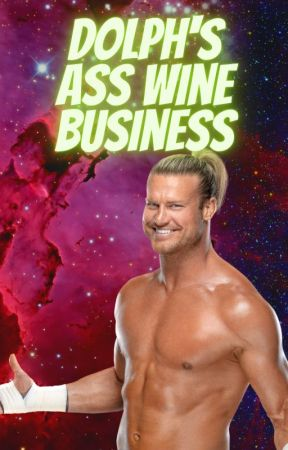 Dolph's Ass Wine Business by MrAmbrose1