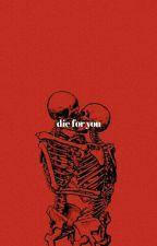DIE FOR YOU [ TAGLISH ] || CHAENNIE ✓ by trshvllfrt4