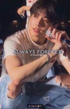 ALWAYS FOREVER ; jeon jungkook by jakekisser