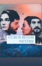 GURUR BENİM NEYİME  by Medina121999