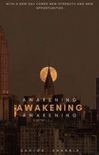 Awakening [Poetry] by sadiqashabbir