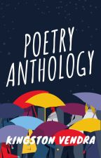Poetry Anthology by Kingston-Vendra