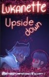 Lukanette Upside Down cover