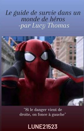 Le guide de survie dans un monde de héros -par Lucy Thomas by lune21523
