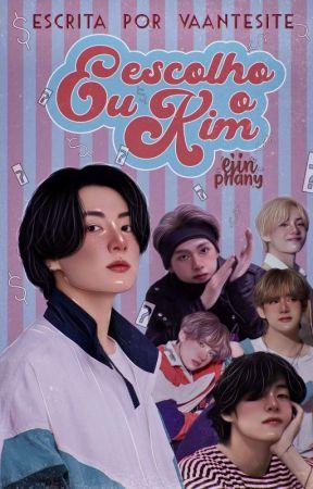 Eu escolho o Kim • taekook by vaantesite