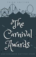 The Carnival Awards | Third Edition  by TheCarnivalCommunity