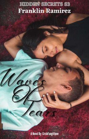 (HS SERIES 3) WAVES OF TEARS - SOON by CrishFangirlPen