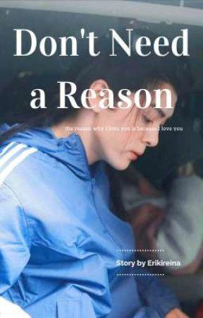 Don't Need a Reason by erikireina