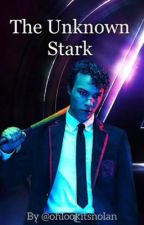 The Unknown Stark | Avengers Fanfiction by ohlookitsnolan
