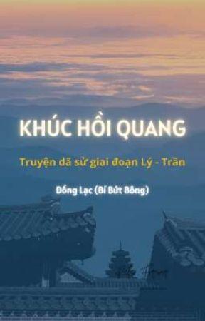 (Truyện dã sử) Khúc hồi quang by BiButBong