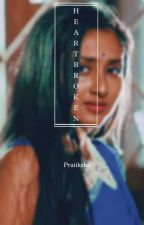ANIDITA- HEART BROKEN  (OS) by shonuli12