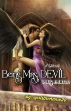 Being Mrs Devil - Poles Apart 2.0 by vpsisthename20