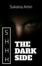The Dark Side by SukainaAmin