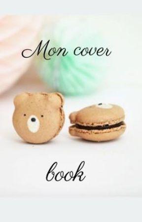 Mon cover book by Robieetreglisse