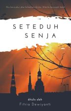 SETEDUH SENJA { On Going } by fitrialangoday7